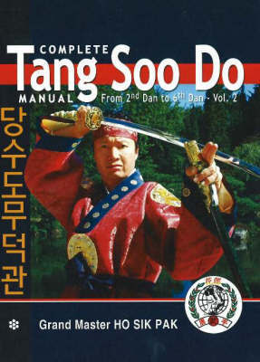 Complete Tang Soo Do Manual by Ho Sik Pak image