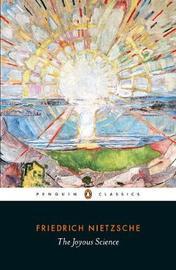 The Joyous Science by Friedrich Nietzsche