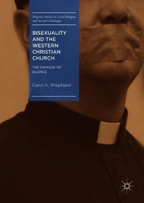 Bisexuality and the Western Christian Church by Carol A Shepherd