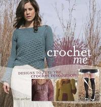 Crochet Me by Kim Werker