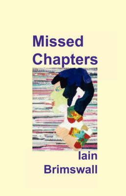 Missed Chapters by Iain Brimswall image