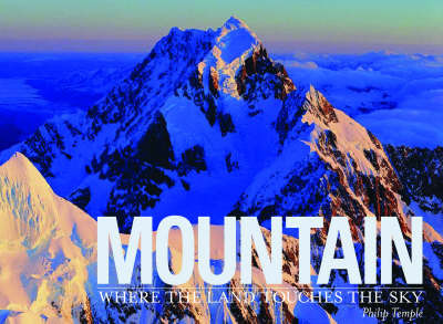 Mountain: Where the Land Touches the Sky by Philip Temple image