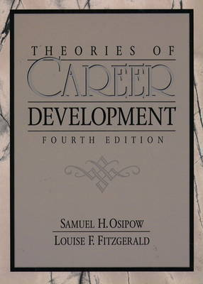 Theories of Career Development by Samuel H. Osipow