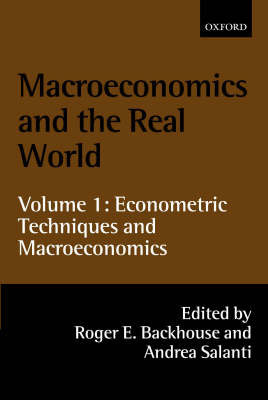 Macroeconomics and the Real World: Volume 1