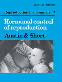 Reproduction in Mammals Series Reproduction in Mammals: Series Number 11: Volume 3