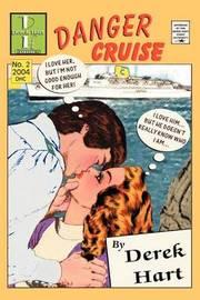 Danger Cruise by Derek Hart image
