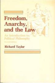 Freedom, Anarchy and the Law: An Introduction to Political Philosophy by Professor Richard Taylor image