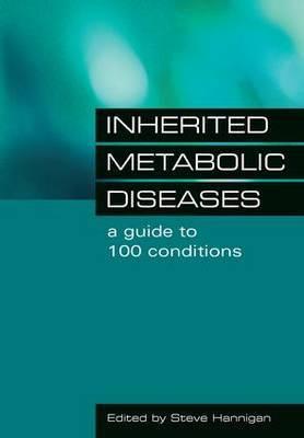 Inherited Metabolic Diseases by Steve Hannigan image