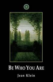Be Who You Are by Jean Klein image