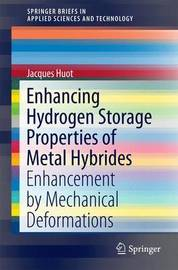 Enhancing Hydrogen Storage Properties of Metal Hybrides by Jacques Huot