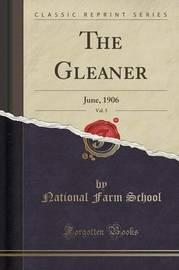 The Gleaner, Vol. 5 by National Farm School