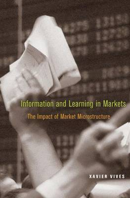 Information and Learning in Markets by Xavier Vives