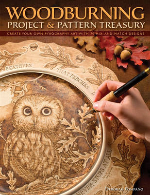 Woodburning Project & Pattern Treasury by Debbie Pompano