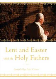 Lent and Easter with the Holy Fathers by Peter Celano image