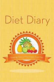 Diet Diary by Speedy Publishing LLC