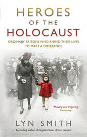 Heroes of the Holocaust by Lyn Smith image