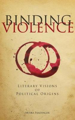 Binding Violence by Moira Fradinger image