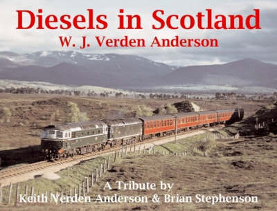 Diesels in Scotland by Keith Verden Anderson