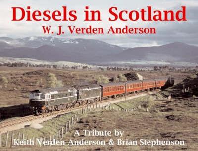 Diesels in Scotland by Keith Verden Anderson