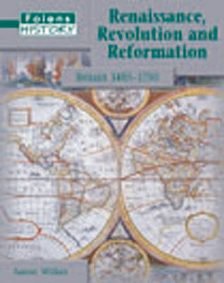 Folens History: Renaissance, Revolution and Reformation Student Book by Aaron Wilkes