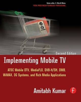Implementing Mobile TV by Amitabh Kumar