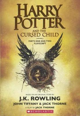 Harry Potter and the Cursed Child, Parts I and II (Special Rehearsal Edition): T by J.K. Rowling