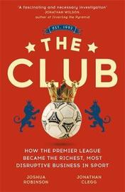 The Club by Jonathan Clegg
