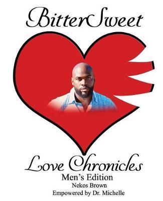 BitterSweet Love Chronicles Men's Edition by Nekos Brown