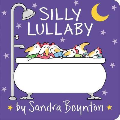 Silly Lullaby by Sandra Boynton