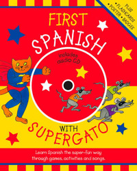 First Spanish with Supergato by Catherine Bruzzone