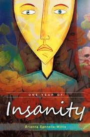 One Year of Insanity by Brianna Sannella-Willis image