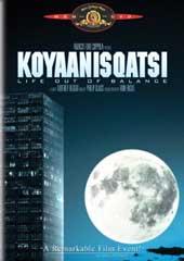 Koyaanisqatsi - Life Out of Balance on DVD
