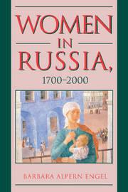 Women in Russia, 1700-2000 by Barbara Alpern Engel
