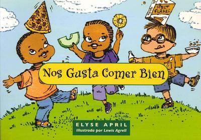 Nos Gusta Comer Bien by Elyse April