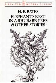 ELEPHANT'S NEST & OTH STORS PA by H.E. Bates