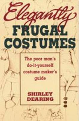 Elegantly Frugal Costumes by Shirley Dearing image