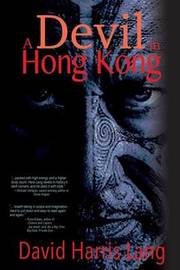 A Devil in Hong Kong by David Harris Lang