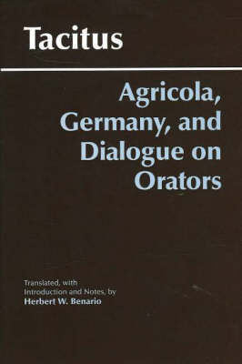 Agricola, Germany, and the Dialogue of Orators by Tacitus Benario image