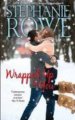 Wrapped Up in You by Stephanie Rowe