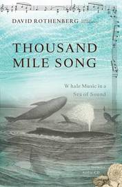 Thousand Mile Song by David Rothenberg image