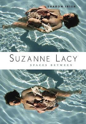 Suzanne Lacy by Sharon Irish