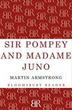 Sir Pompey and Madame Juno by Martin Armstrong