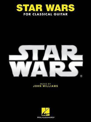 Star Wars for Classical Guitar by John Williams