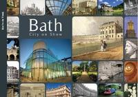 Bath - City on Show by Dan Brown
