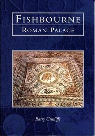 Fishbourne Roman Palace by Barry Cunliffe image