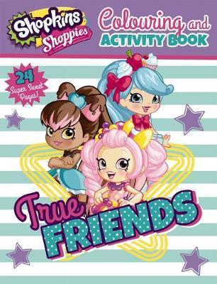 Shopkins Shoppies: Colouring and Activity Book image