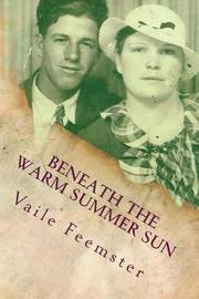Beneath the Warm Summer Sun by Vaile Feemster image