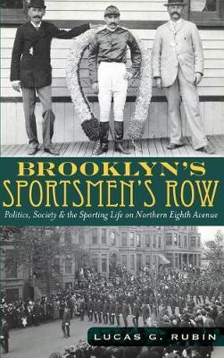 Brooklyn's Sportsmen's Row by Lucas G Rubin