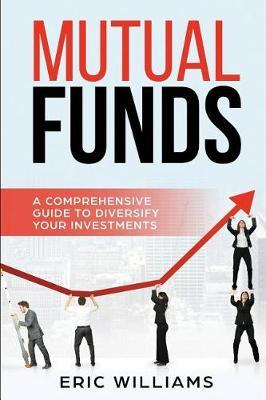 Mutual Funds by Eric Williams