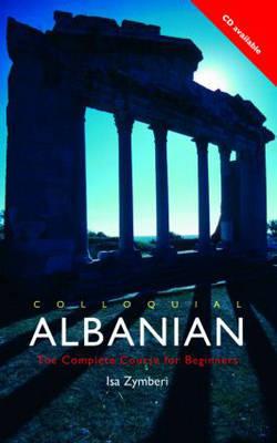 Colloquial Albanian by Isa Zymberi image